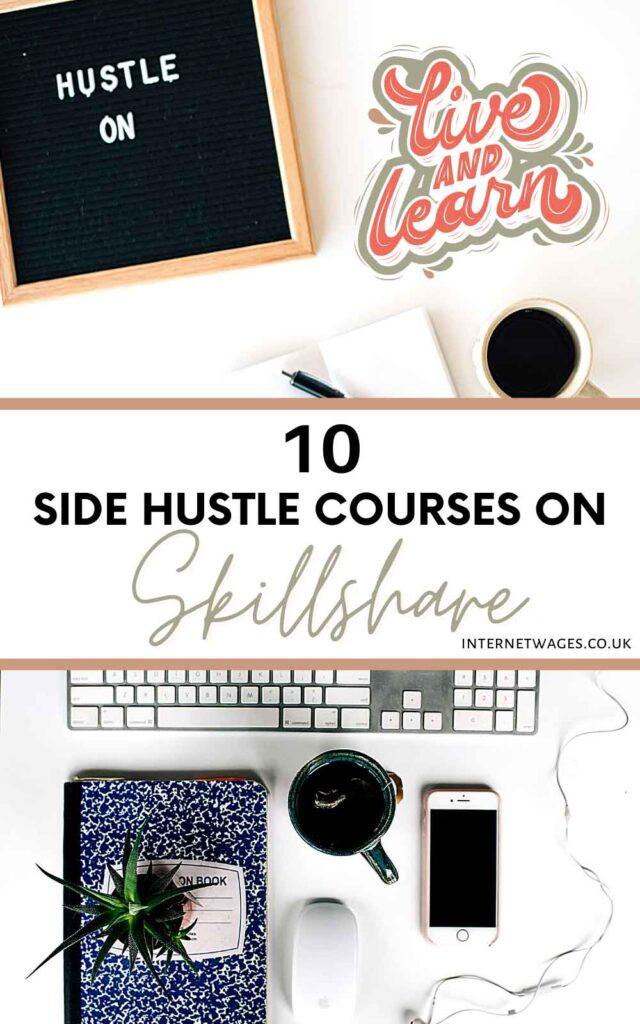 10 Side Hustle Courses on Skillshare