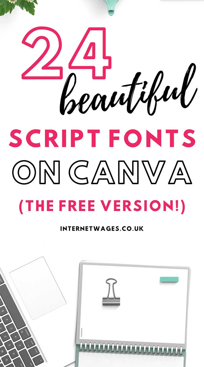 24 beautiful script fonts on Canva, perfect for creative entrepreneurs and bloggers! Get the list.