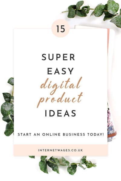 15 Super Easy Digital Product Ideas.
