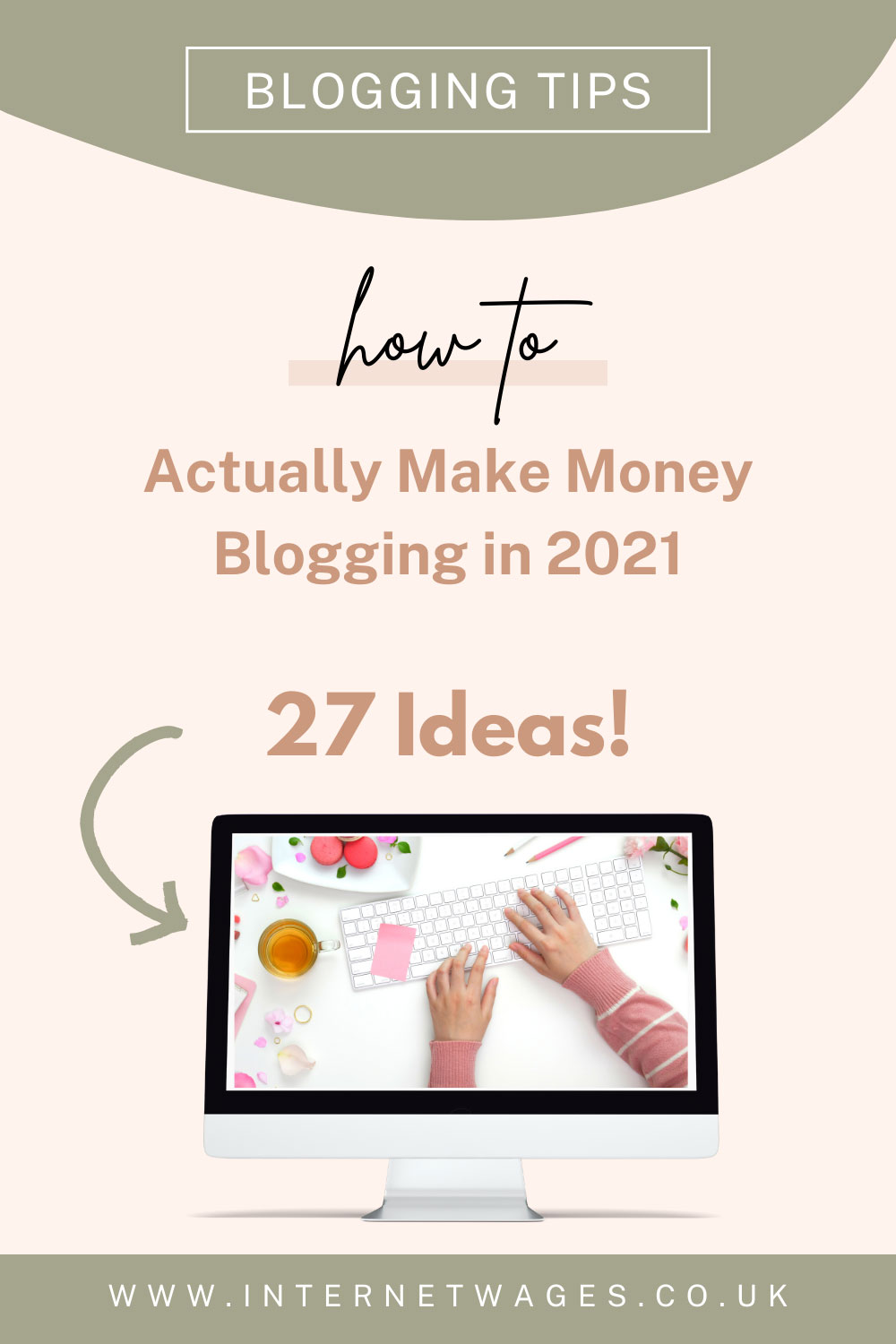 How To Actually Make Money Blogging in 2021. 27 Ideas For a Money Making Blog.