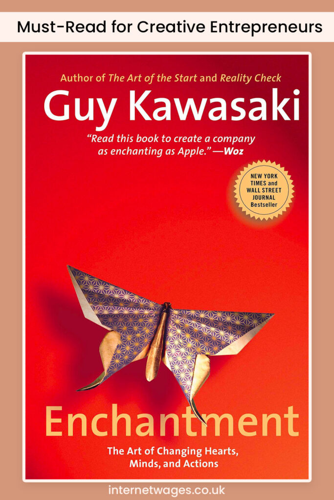 Must-Read for Creative Entrepreneurs: Enchantment by Guy Kawasaki