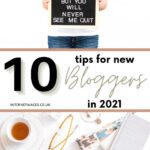 10 Tips For New Bloggers in 2021